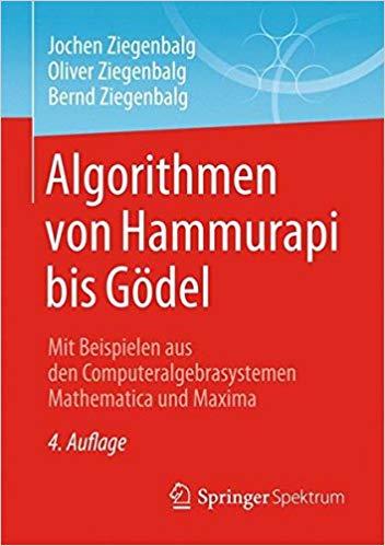 Algorithmen – von Hammurapi bis Gödel