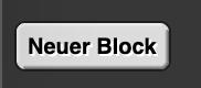 Neuer Block
