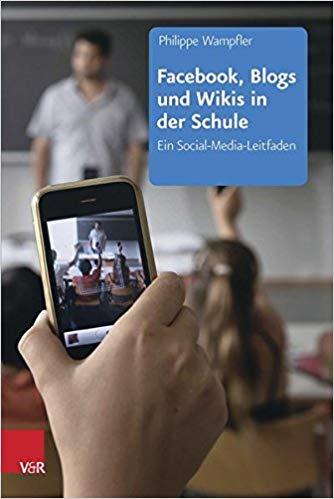 """Buchcover: """"Facebook, Blogs und Wikis in der Schule"""""""